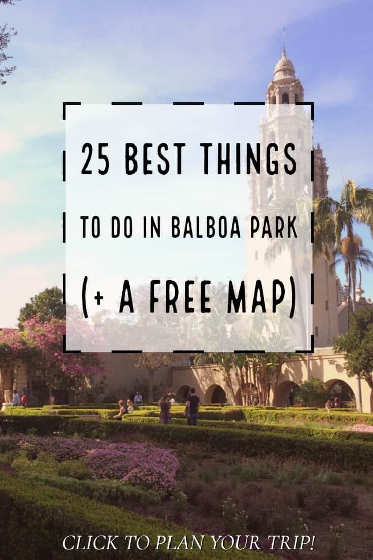 25 best things to do in balboa park plus a free map